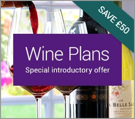 Wine Plans. Special introductory offer. SAVE £50.