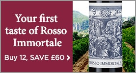 Your first taste of Rosso Immortale - Buy 12, SAVE £60 >