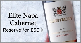 Elite Napa Cabernet reserve for £50
